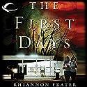 The First Days: As the World Dies, Book 1 Hörbuch von Rhiannon Frater Gesprochen von: Cassandra Campbell