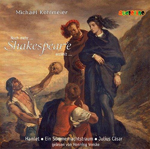 Noch mehr Shakespeare erzählt... (2CD)