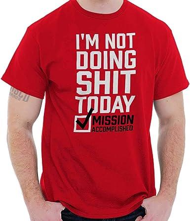 Unisex Adult T-Shirt Tee Top I/'M NOT LAZY I JUST REALLY ENJOY DOING NOTHING