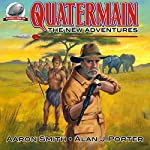 Quatermain: The New Adventures, Book 1 | Alan J. Porter,Aaron Smith