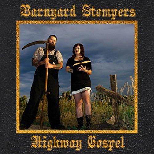 Highway Gospel [Explicit]