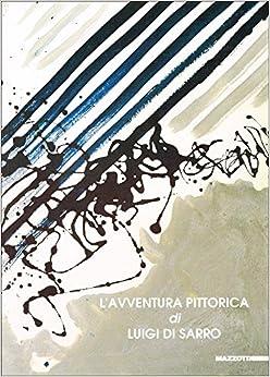 Book Pellegrinaggio del segno. L'avventura pittorica di Luigi Di Sarro