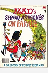 Sergio Aragones on Parade (A Mad big book ; no. 1) by Sergio Aragones (1979-03-03)