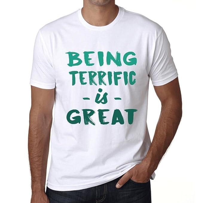 Being Terrific is Great Hombre Camiseta Blanco Regalo De ...