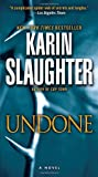Undone: A Novel (Will Trent)