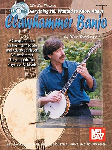 mel-bay-everything-you-wanted-to-know-about-clawhammer-banjo-a-complete-tutor-for-the-intermediate-and-advanced-player