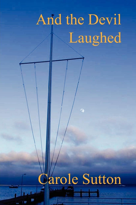 When the Devil laughed