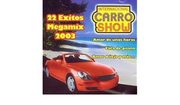 22 Exitos Megamix by Internacional Carro Show on Amazon Music - Amazon.com