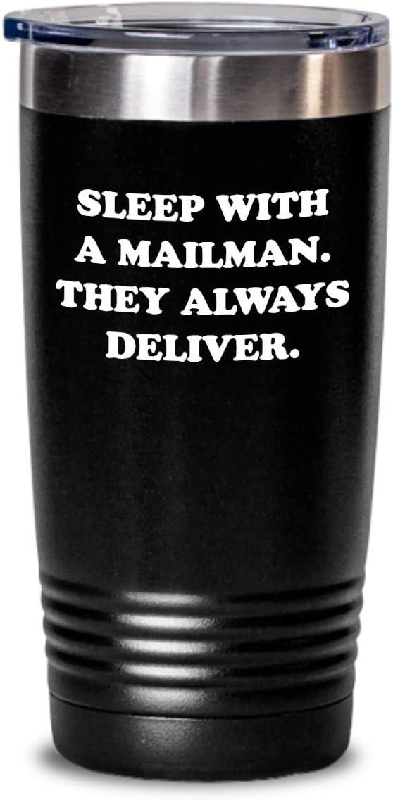 Funny Mailman Gift - Mailman Tumbler - Postal Worker Gift - Postman Gift - Sleep With A Mailman