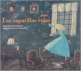 ZAPATILLAS ROJAS LAS: HANS CHRISTIAN ANDERSEN: 9786071124050: Amazon.com: Books