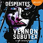 Vernon Subutex 3 | Livre audio Auteur(s) : Virginie Despentes Narrateur(s) : Jacques Frantz
