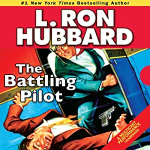 The Battling Pilot Audiobook