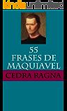 55 Frases de Maquiavel