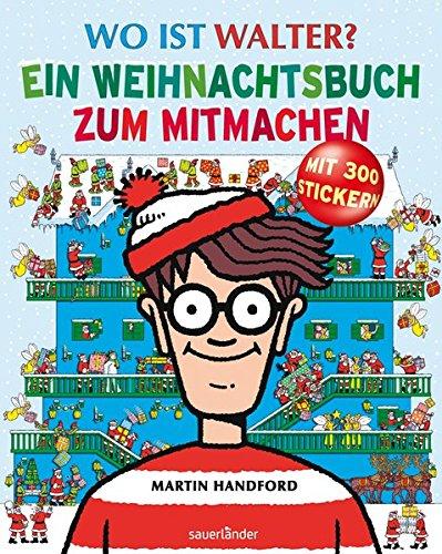 Wo ist Walter? Ein Weihnachtsbuch zum Mitmachen: Weihnachtsbeschäftigungsbuch