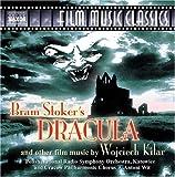 Bram Stoker's Dracula and Other Film Music by Wojciech Kilar by Wojciech Kilar Soundtrack edition (2005) Audio CD