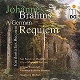 Johannes Brahms: A German Requiem- Ein deutsches Requiem