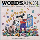 img - for Wordsaroni!: Word Play for You and Your Preschooler (A Brown Paper Preschool Book) book / textbook / text book