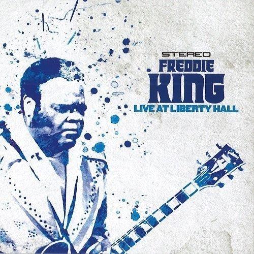 Freddie King - Live at Liberty Hall (United Kingdom - Import)