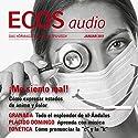 ECOS audio - Me siento mal! 1/2011: Spanisch lernen Audio - Redewendungen Hörbuch von Covadonga Jiménez Gesprochen von: Covadonga Jiménez, Carlos Aparicio, Iratxe de la Quintana