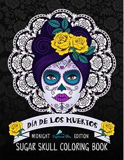dia de los muertos sugar skull coloring book midnight edition day of the dead - Dia De Los Muertos Coloring Book
