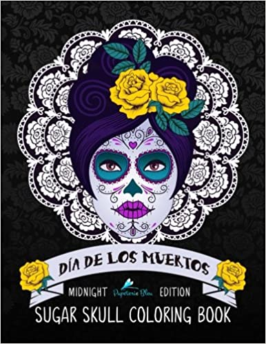 Dia de los muertos sugar skull coloring book midnight edition a unique antistress colouring gift for men women teenagers seniors with day of the