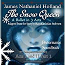 The Snow Queen: A Ballet Act I and II Part 1