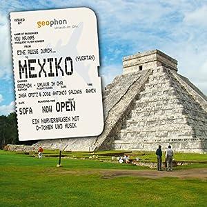 Eine Reise durch Mexico (Yukatan) Hörbuch