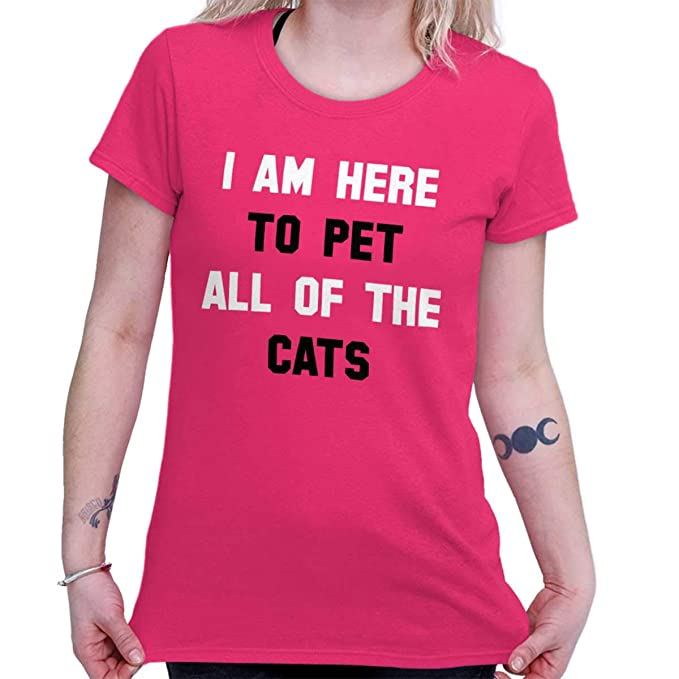 aad223b49 Amazon.com: Here to Pet All of The Cats Kitten Lover Ladies T Shirt:  Clothing
