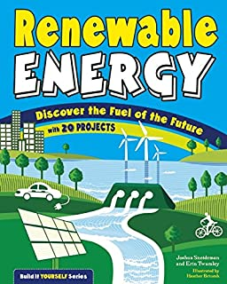 Book Cover: Renewable Energy: Discover the Fuel of the Future With 20 Projects