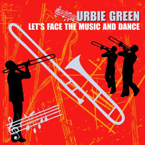 Let S Face The Music: Let's Face The Music And Dance By Urbie Green On Amazon