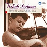 Music - Concertos From My Childhood / Perlman, Foster