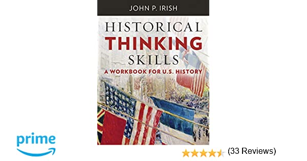 Amazon.com: Historical Thinking Skills: A Workbook for U. S. ...