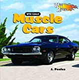 Wild about Muscle Cars, J. Poolos, 1404237887