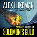 Solomon's Gold: The Project, Volume 15 Audiobook by Alex Lukeman Narrated by Jack de Golia