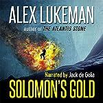 Solomon's Gold: The Project, Volume 15 | Alex Lukeman