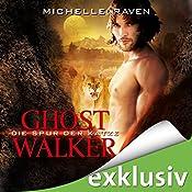 Die Spur der Katze (Ghostwalker 1) | Michelle Raven