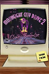 Moonlight City Drive 2: Electric Boogaloo (Moonlight City Drive Trilogy) Kindle Edition