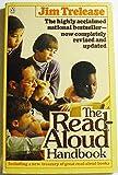 The Read-Aloud Handbook, Jim Trelease, 0140467270