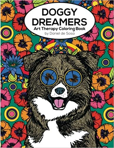 Amazon Com Doggy Dreamers Art Therapy Coloring Book 9780993222528