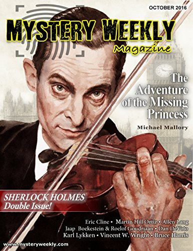 Mystery Weekly Magazine: October 2016: Sherlock Holmes Double Issue (Mystery Weekly Magazine Issues Book 14)