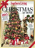 SOUTHERN LIVING Christmas at Home: 205 Recipes