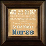So God Made a Nurse By Todd Thunstedt 20x20 Nurse RN Registered Practitioner Professional EMT Male Hospital Framed Art Print Wall Décor Picture