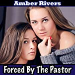 Forced by the Pastor | Amber Rivers