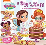 A Day at the Cafe: A Scratch-and-Sniff Book (Butterbean's C
