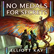 No Medals for Secrets: Poor Man's Fight, Book 2 | Elliott Kay