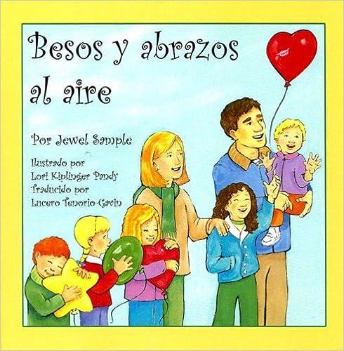 Libros en ingles gratis para descargar Besos y Abrazos Al Aire PDF FB2 iBook