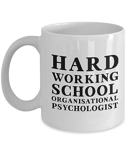 amazon com funny hard working school organisational psychologist