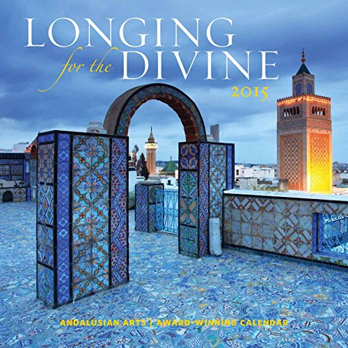 Longing for the Divine 2015 Wall Calendar (Spiritual - 2015 Wall Calendar With Quotes