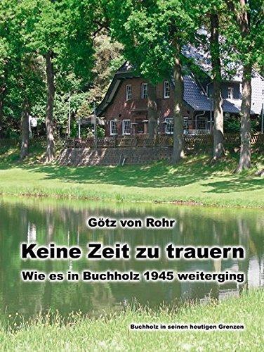 Keine Zeit zu trauern – Wie es in Buchholz 1945 weiterging: Buchholz in seinen heutigen Grenzen