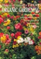 Howard Garrett's Texas Organic Gardening: The Total Guide to Growing Flowers, Trees, Shrubs, Grasses, and Food Crops the Natural Way